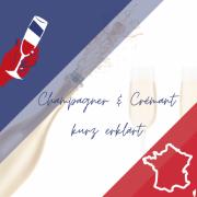 """Das Bild zeigt die dreifarbige """"Trikolore"""" der französische Flagge mit dem Titel des Eintrages Champagner & Crémant kurz erklärt"""